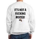 It's Not A Moped Sweatshirt