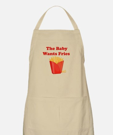 THE BABY WANTS FRIES Apron