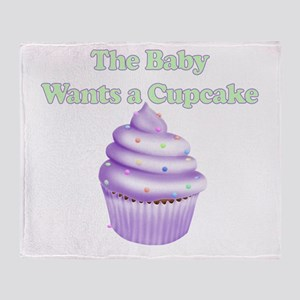 THE BABY WANTS A CUPCAKE PURPLE Throw Blanket