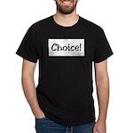 Choice Dark T-Shirt