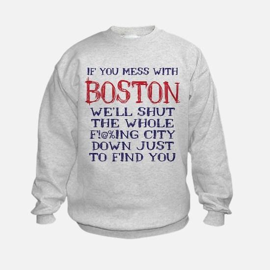 Dont Mess with Boston Sweatshirt
