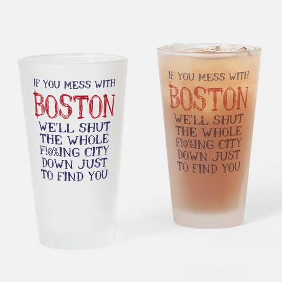 Dont Mess with Boston Drinking Glass