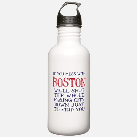 Dont Mess with Boston Water Bottle