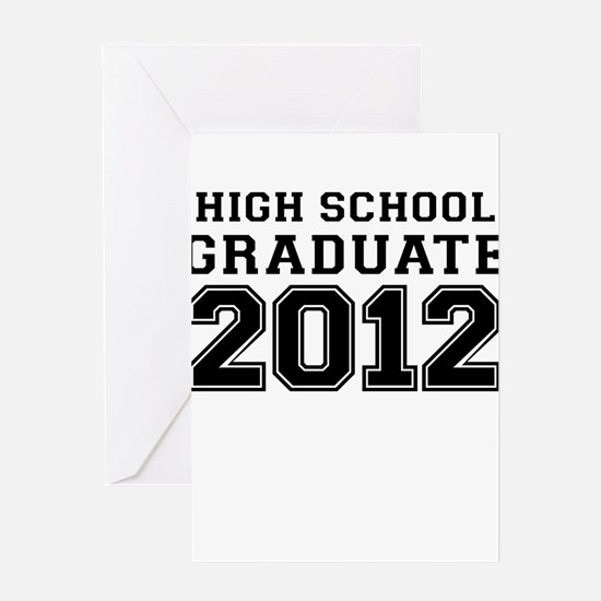 HIGH SCHOOL GRADUATE 2012 Greeting Card
