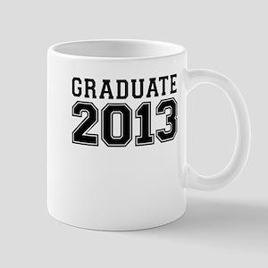GRADUATE 2013 Mug