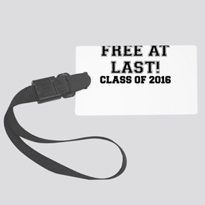 FREE AT LAST CLASS OF 2016 BLACK Luggage Tag