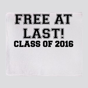 FREE AT LAST CLASS OF 2016 BLACK Throw Blanket