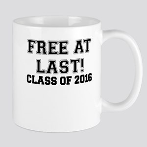 FREE AT LAST CLASS OF 2016 BLACK Mug