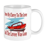 Drove My Chevy To The Levee Mug