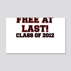 FREE AT LAST CLASS OF 2012 RED Wall Decal