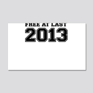 FREE AT LAST 2013 Wall Decal
