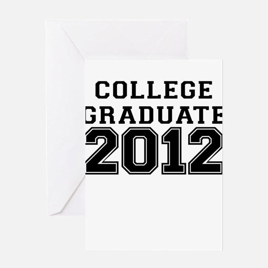 COLLEGE GRADUATE 2012 Greeting Card