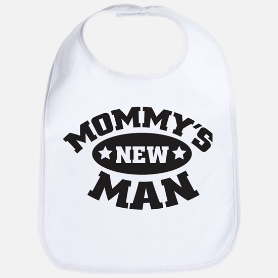 Mommys new man Bib