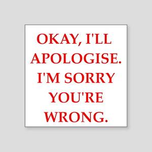 apologise Sticker