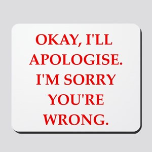 apologise Mousepad