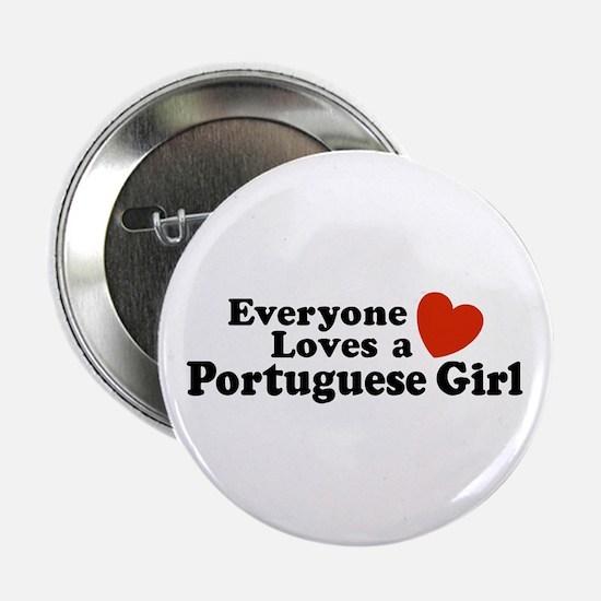 Everyone Loves a Portuguese Girl Button