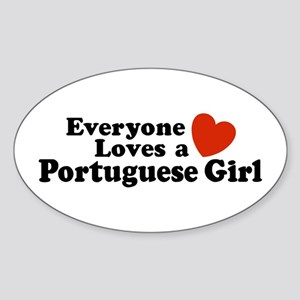 Everyone Loves a Portuguese Girl Oval Sticker