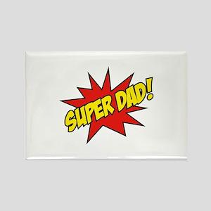 Super Dad! Rectangle Magnet