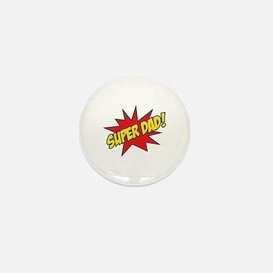 Super Dad! Mini Button