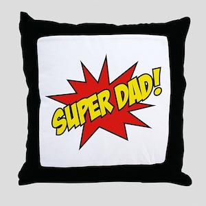 Super Dad! Throw Pillow