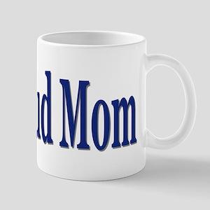 Proud Mom (Navy) Mug