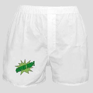 Super Dad! Boxer Shorts