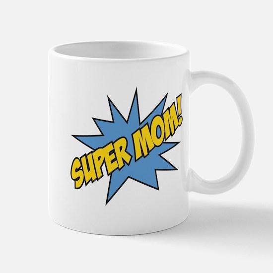 Super Mom! Mug