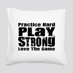 Play Strong Workout Square Canvas Pillow