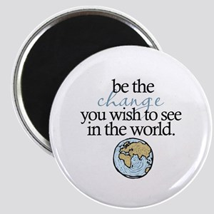 """Be the change 2.25"""" Magnet (10 pack)"""