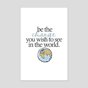 Be the change Mini Poster Print
