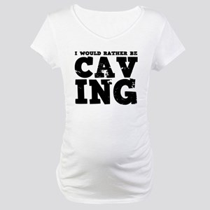 'Rather Be Caving' Maternity T-Shirt