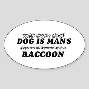 Raccoon designs Sticker (Oval)
