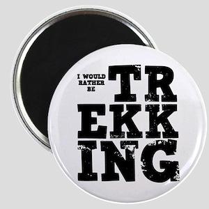 'Rather Be Trekking' Magnet