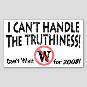 Can't Handle the Truthiness Rectangle Sticker