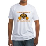 Twice Thankful Thanksgiving Fitted T-Shirt