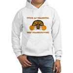 Twice Thankful Thanksgiving Hooded Sweatshirt