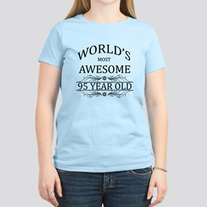 World's Most Awesome 95 Year Old Women's Light T-S