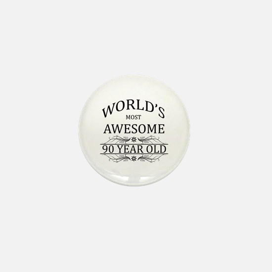 World's Most Awesome 90 Year Old Mini Button