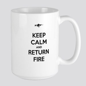 Keep Calm and Return Fire Large Mug