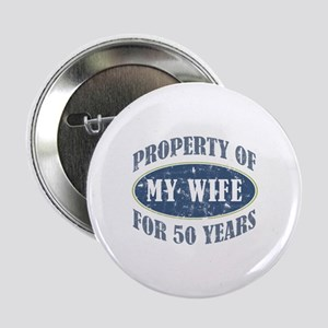 "Funny 50th Anniversary 2.25"" Button"