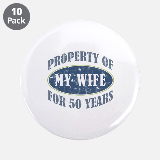 """Funny 50th Anniversary 3.5"""" Button (10 pack)"""