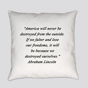 Lincoln - Never Destroyed Everyday Pillow