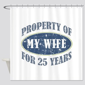 Funny 25th Anniversary Shower Curtain