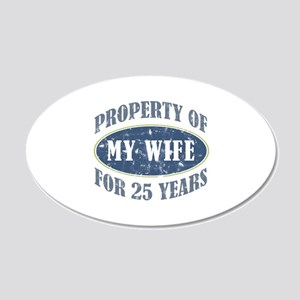 Funny 25th Anniversary 20x12 Oval Wall Decal