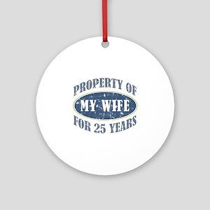 Funny 25th Anniversary Ornament (Round)