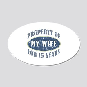 Funny 15th Anniversary 20x12 Oval Wall Decal