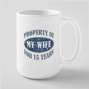 Funny 15th Anniversary Large Mug