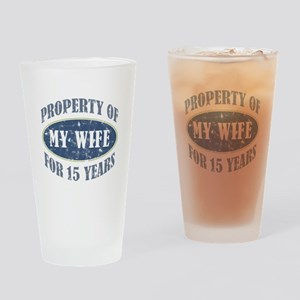 Funny 15th Anniversary Drinking Glass