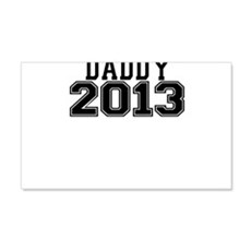 DADDY 2013 Wall Decal
