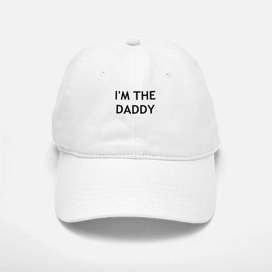 IM THE DADDY Baseball Baseball Baseball Cap